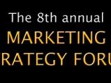 """The 8th annual Marketing StrategyForum"""